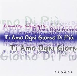 TI AMO OGNI GIORNO DI PIU' (CD)