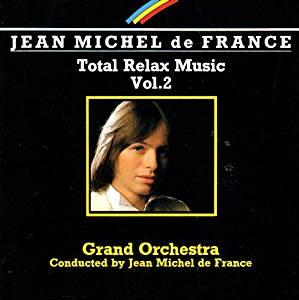 JEAN MICHEL DE FRANCE - TOTAL RELAX MUSIC 2 (CD)