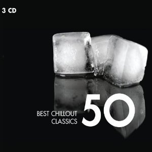 50 BEST CHILLOUT CLASSICS -3CD (CD)