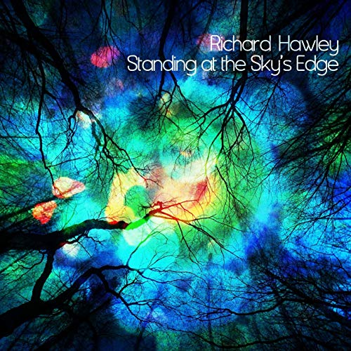 RICHARD HAWLEY - STANDING AT THE SKY'S EDGE (CD)