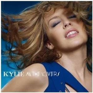 KYLIE MINOGUE - ALL THE LOVERS (CD)