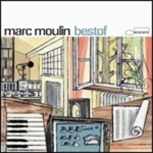 MARC MOULIN - BEST OF MARC MOULIN (CD)