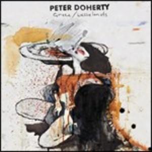 PETER DOHERTY - GRACE WASTELANDS (CD)