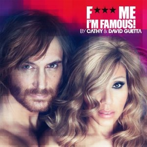 DAVID GUETTA - F*** ME I'M FAMOUS. IBIZA MIX 2012 BY DAVID GUETT