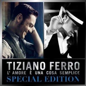 TIZIANO FERRO - L'AMORE E' UNA COSA SEMPLICE -LIM ED (CD)