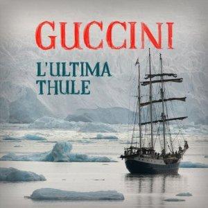 FRANCESCO GUCCINI - L'ULTIMA THULE (CD)