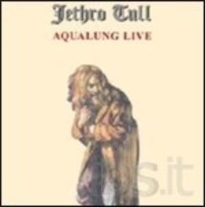 JETHRO TULL - AQUALUNG LIVE (CD)