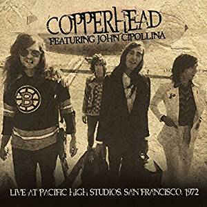 COPPERHEAD FEAT. JOHN CIPOLLINA - LIVE AT PACIFIC HIGH (CD)