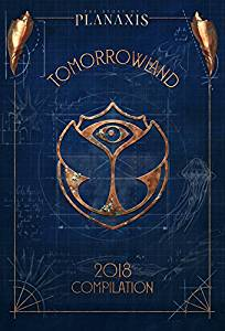 TOMORROWLAND 2018 - THE STORY OF PLANAXIS (CD)