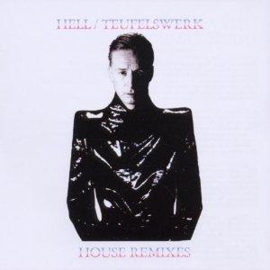 DJ HELL - TEUFELSWERK HOUSE REMIXES (CD)