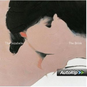 THE JEZABELS - THE BRINK (CD)