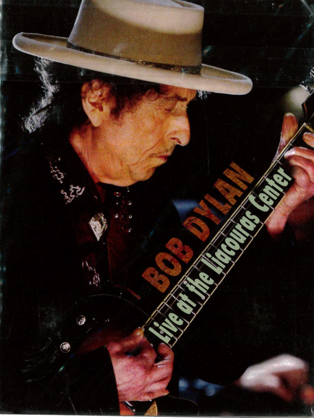 BOB DYLAN - LIVE AT THE LIACOURAS CENTER (DVD)