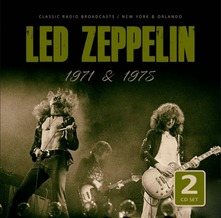 LED ZEPPELIN - 1971 & 1975 RADIO BROADCASTS (CD)