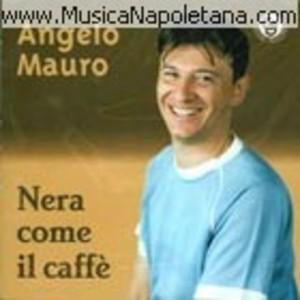 ANGELO MAURO - NERA COME IL CAFFE' (CD)
