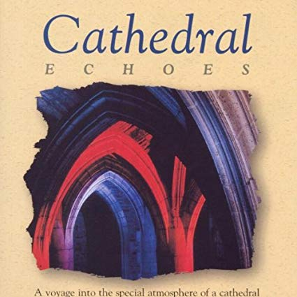 CATHEDRAL ECHOES (CD)