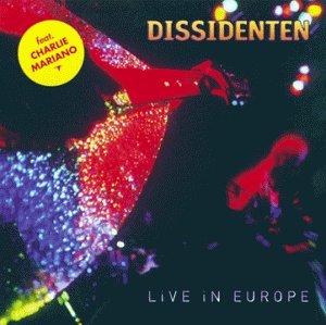 DISSIDENTEN - LIVE IN EUROPE (CD)
