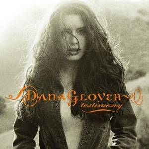 DANA GLOVER - TESTIMONY (CD)