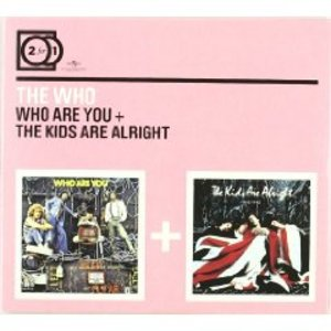 WHO - WHO ARE YOU - THE KIDS ARE ALRIGHT -2CD (CD)