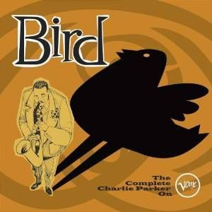 CHARLIE PARKER - BIRD: THE COMPLETE CHARLIE PARKER ON VERVE (CD)