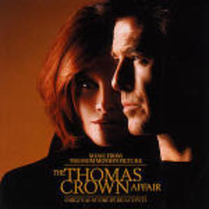 THE THOMAS CROWN AFFAIR -IL CASO THOMAS CROWN (CD)