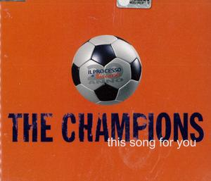 THE CHAMPIONS - THIS SONG FOR YOU (CD)