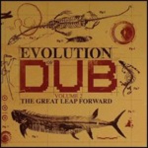 EVOLUTION OF DUB VOL.2: THE GREAT LEAP FORWARD -4CD (CD)