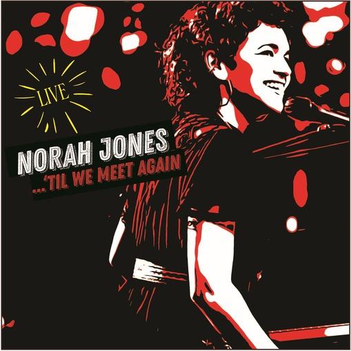 NORAH JONES - TIL WE MEET AGAIN (CD)