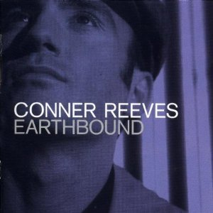 CONNER REEVES - EARTHBOUND (CD)