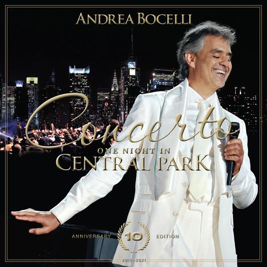 ANDREA BOCELLI - CONCERTO. ONE NIGHT IN CENTRAL PARK (10TH ANNIV