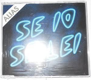 A.L.I.A.S. - SE IO SE LEI (CD)