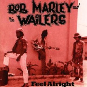 BOB MARLEY - FEEL ALRIGHT (CD)