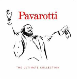 LUCIANO PAVAROTTI - THE ULTIMATE COLLECTION (CD)