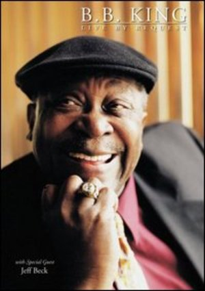 B.B.KING - LIVE BY REQUEST (DVD)