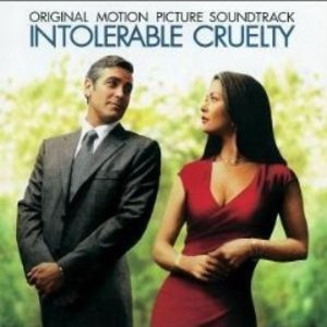 INTOLERABLE CRUELTY (CD)