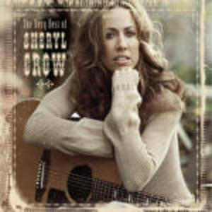 SHERYL CROW - THE VERY BEST OF (CD)
