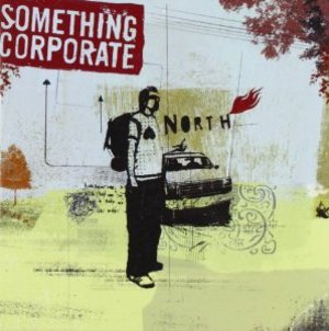 SOMETHING CORPORATE - NORTH (CD)