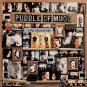 PUDDLE OF MUDD - LIFE ON DISPLAY (CD)