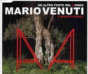 MARIO VENUTI - UN ALTRO POSTO NEL MONDO (CD)