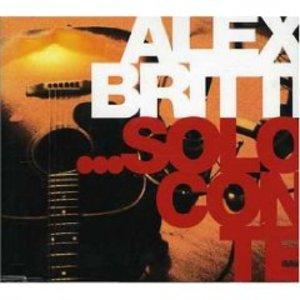ALEX BRITTI - SOLO CON TE (CD)