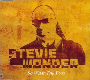STEVIE WONDER - SO WHAT THE FUSS (CD)