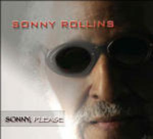 SONNY ROLLINS - SONNY, PLEASE (CD)