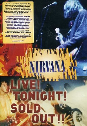 NIRVANA - LIVE TONIGHT! SOLD OUT! (DVD)