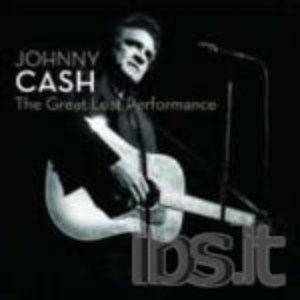 JOHNNY CASH - THE GREAT LOST PERFORMANCE (CD)