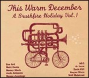 THIS WARM DECEMBER A BRUSHFIRE HOLIDAY VOL.1 (CD)