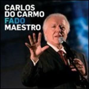 FADO MAESTRO CARLOS DO CARMO (CD)