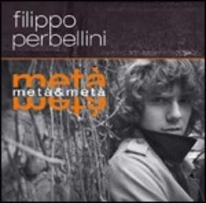 FILIPPO PERBELLINI - META' & META' (CD)