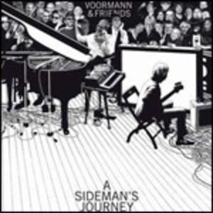 KLAUS VOORMANN & FRIENDS - A SIDEMAN'S JOURNEY (CD)