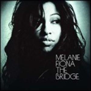MELANIE FIONA - THE BRIDGE (CD)