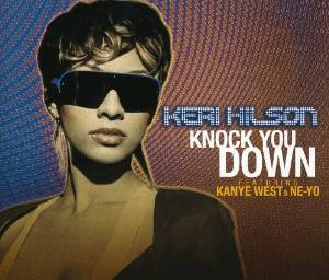 KERI HILSON FT KANYE WEST & NE-YO - KNOCK YOU DOWN (CD)