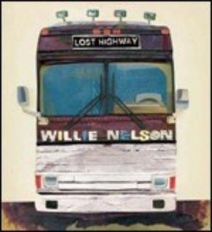WILLIE NELSON - LOST HIGHWAY (CD)